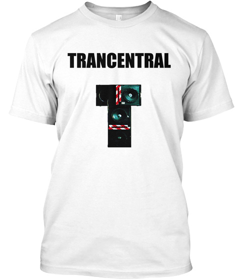 Trancentral White T-Shirt Front