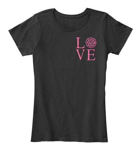 Love Fire Dept Black Women's T-Shirt Front