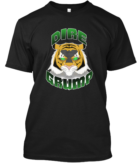 Dire Grump Black T-Shirt Front