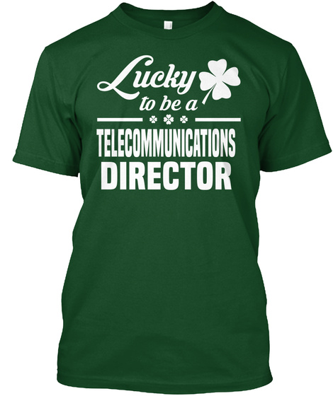 Telecommunications Director Deep Forest T-Shirt Front