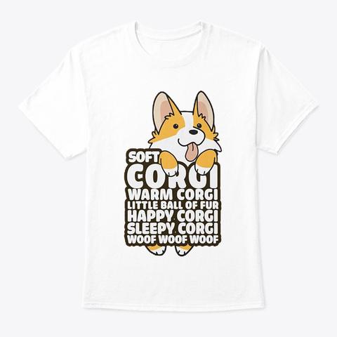 Soft Corgi. Warm Corgi T White T-Shirt Front