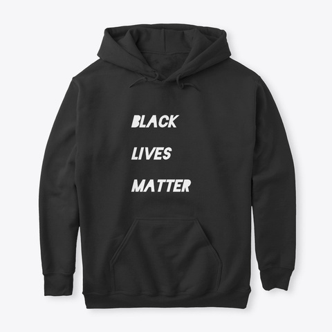 Black Lives Matter Shirts Black T-Shirt Front