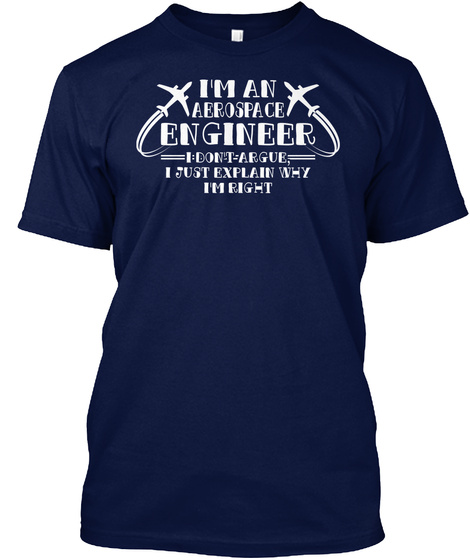 I'm An Aerospace Engineer Father's Day Navy T-Shirt Front