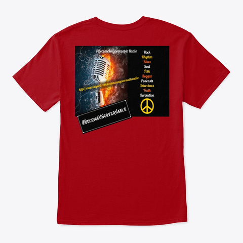 Official #Become Ungovernable Radio Tee! Deep Red T-Shirt Back