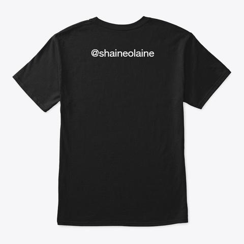 Self Made Tee Black T-Shirt Back