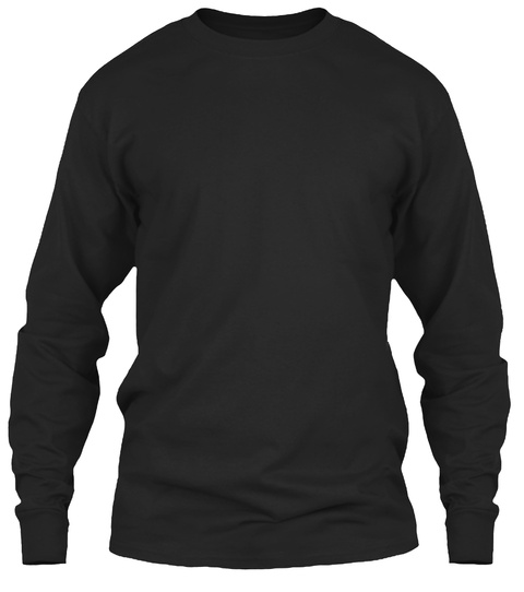 I Don't Tell People Where I Fish Black Long Sleeve T-Shirt Front