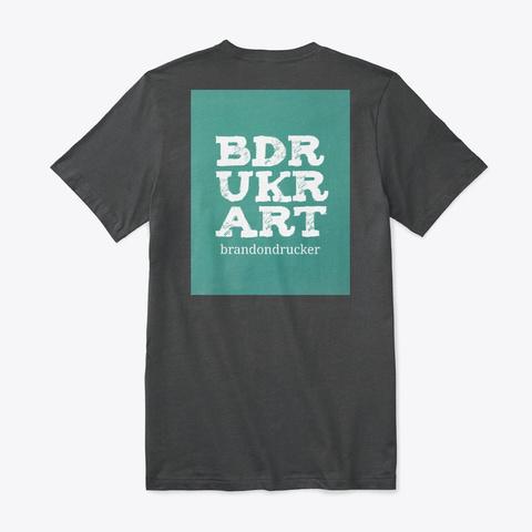 B Drukr Art Logo T Dark Grey Heather T-Shirt Back