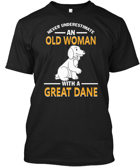 An Old Man With A Great Dane Black T-Shirt Front