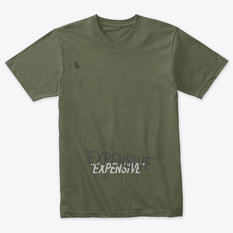 """Exillion"" Expensive Season  Military Green T-Shirt Front"