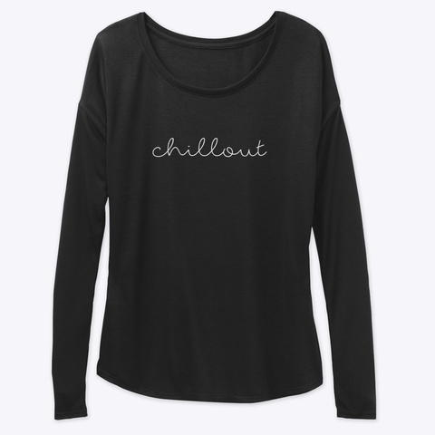 Long Sleeve Tee: Chillout Black T-Shirt Front