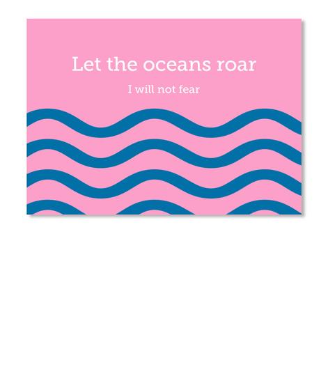 Let The Oceans Roar I Will Not Fear Pink Sticker Front