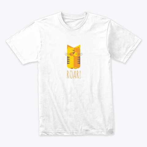 Crafty Cat   Tiger Roar! White T-Shirt Front