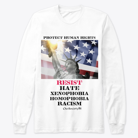 Protect Human Rights Wear White T-Shirt Front