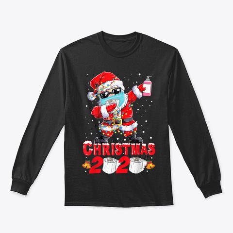 Christmas 2020 Quarantine Dabbing Santa  Black T-Shirt Front