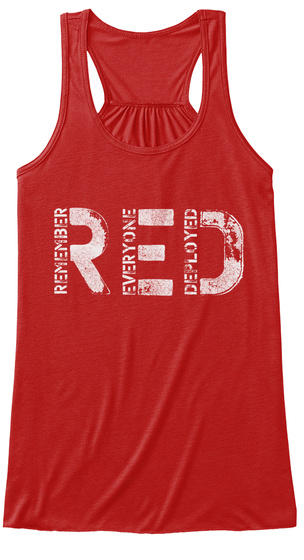 Remember Everyone Deployed Red Red T-Shirt Front