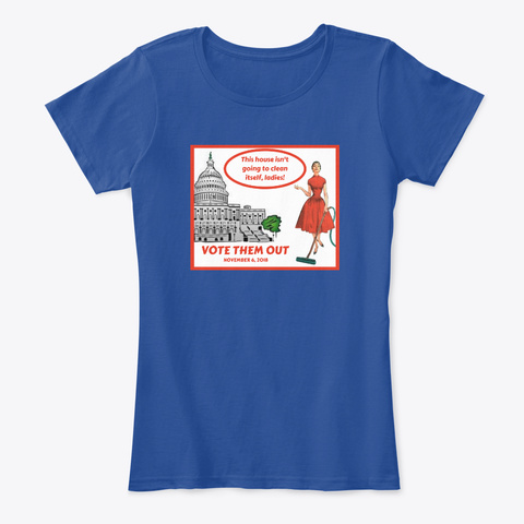 This House Isn't Going To Clean Itself Deep Royal  T-Shirt Front