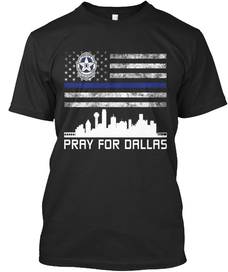 Pray For Dallas Black T-Shirt Front
