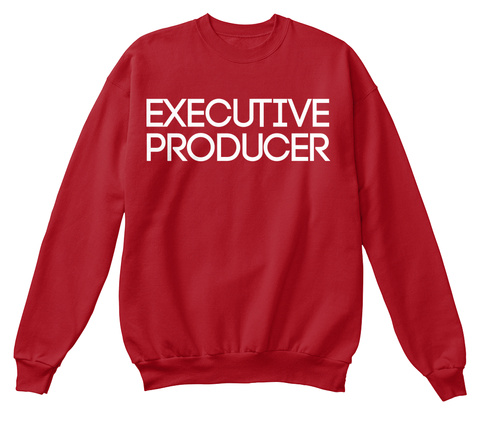 Executive Producer Deep Red  Sweatshirt Front