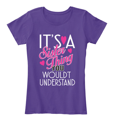 It's A Sister Thing You Would't Understa Purple Women's T-Shirt Front