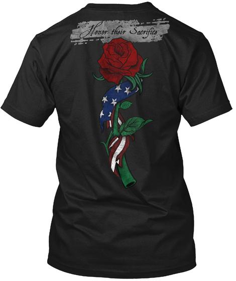Honor Their Sacrifice Red Rose Black T-Shirt Back