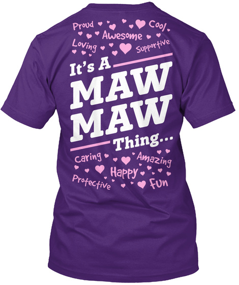 Its Maw Maw Thing... Purple T-Shirt Back