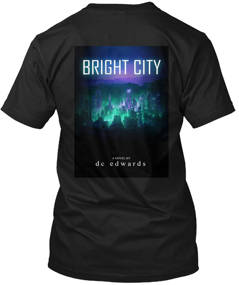 Bright City De Edwards Black T-Shirt Back