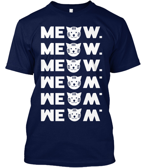 Meow Meow Meow Meow Meow Meow Navy T-Shirt Front