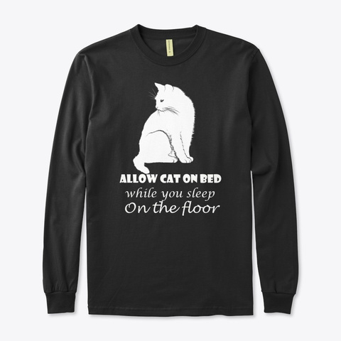 White Cat Allowed On Bed Black T-Shirt Front