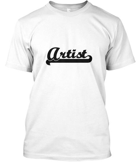 Artist White T-Shirt Front