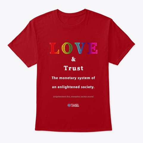 Love And Trust: Moneyless Society Deep Red T-Shirt Front