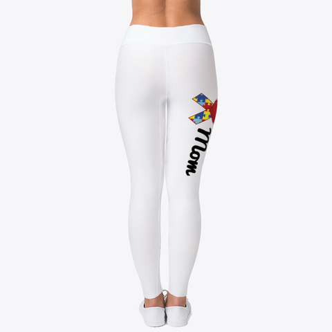 Autism Mom   Mother's Day Leggings! Standard T-Shirt Back