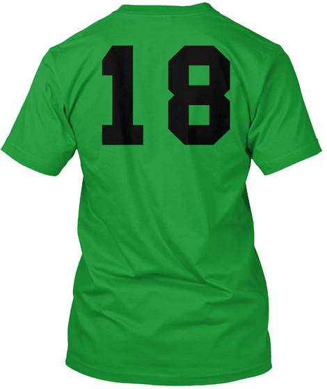 18 Kelly Green T-Shirt Back