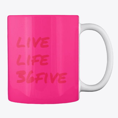 Live Life 36 Five Hot Pink T-Shirt Back