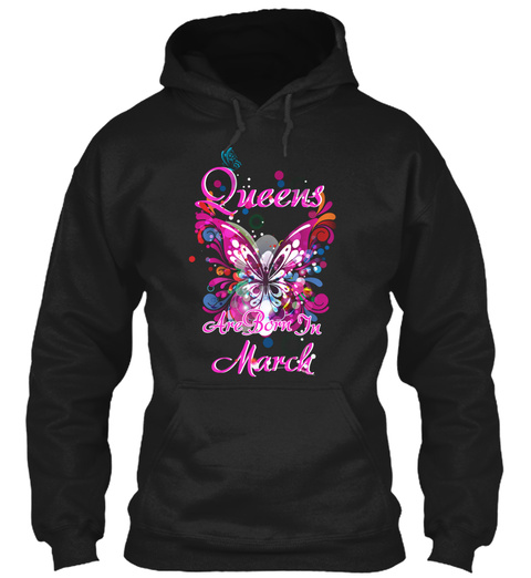 Black Queens Are Born In March 93 Black T-Shirt Front