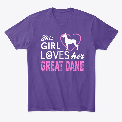 This Girl Loves Her Great Dane Purple T-Shirt Front