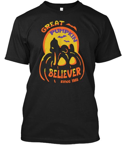 Great Again Pumpkin Believer Since 1966 Black T-Shirt Front