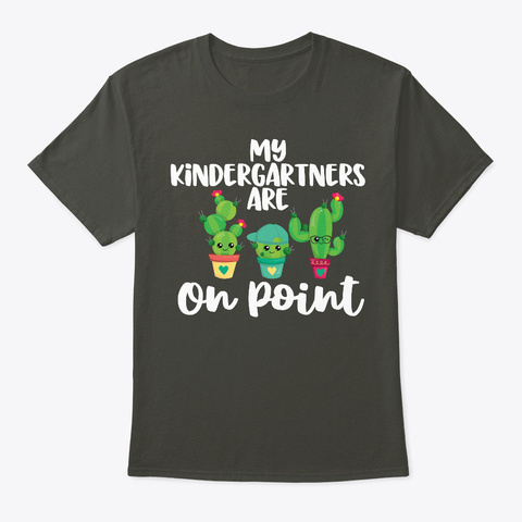 My Kindergartners Are On Point Cute Smoke Gray T-Shirt Front