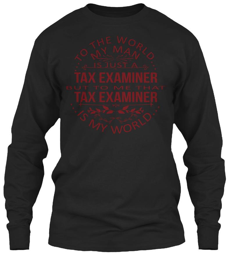 MY MAN - Tax Examiner LongSleeve Tee