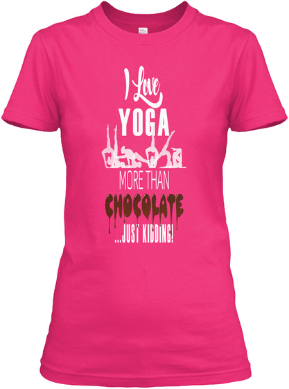 I Love Yoga And Chocolate Free Yoga Book Heliconia Women's T-Shirt Front