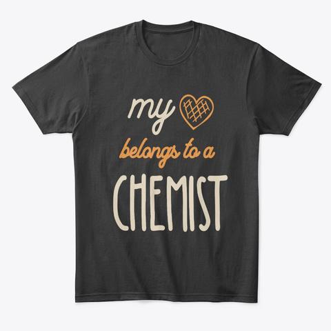 My Heart Belongs To A Chemist Job Title  Black T-Shirt Front