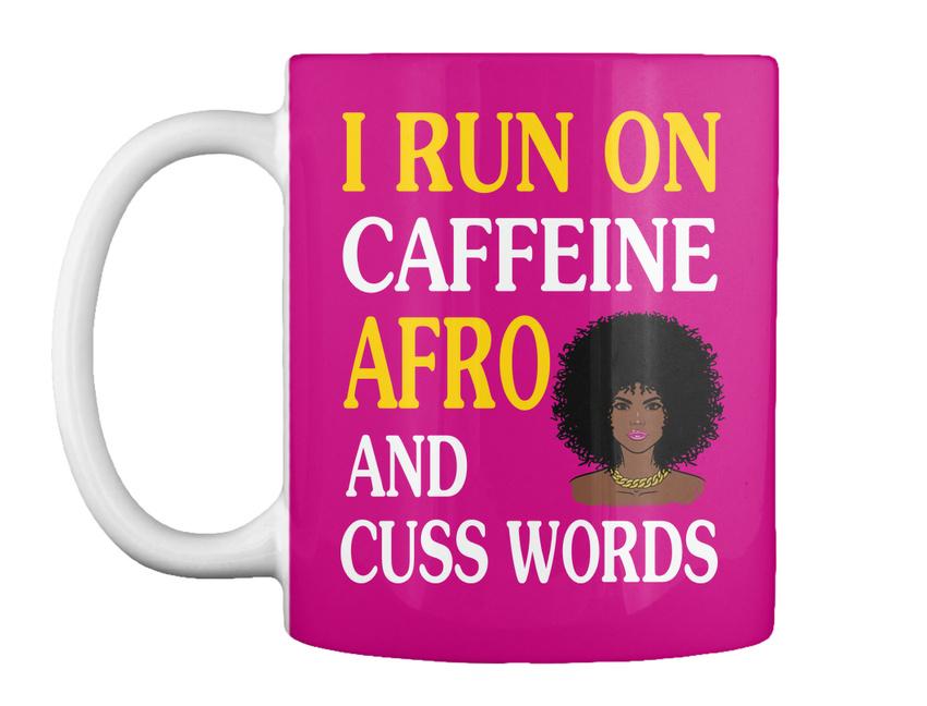 miniature 11 - Run On Caffein And Afro - I Caffeine Cuss Words Gift Coffee Mug