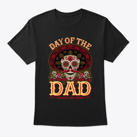 Day Of The Dad Black T-Shirt Front
