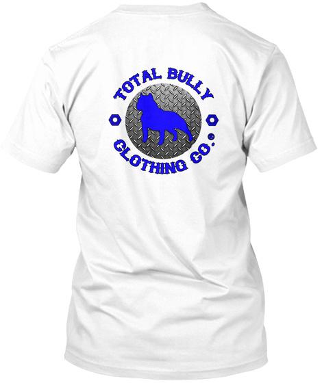 Total Bully   Bully Yard Graphic T Shirt White T-Shirt Back