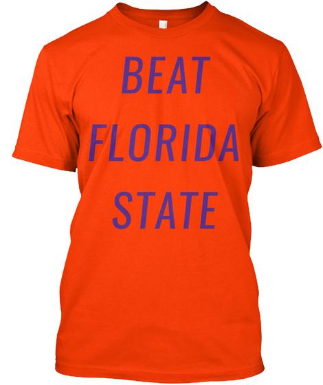 Beat The Seminoles   Death Valley Shirt Orange T-Shirt Front