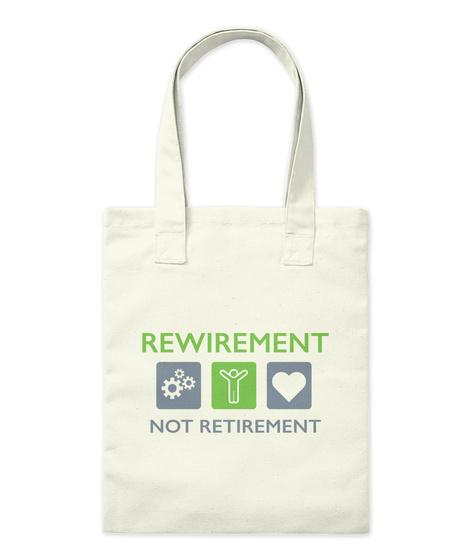 Rewirement Not Retirement Natural Tote Bag Front