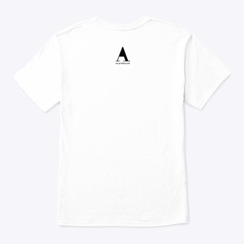 Imagine No A Holes™ On Light Merch White T-Shirt Back