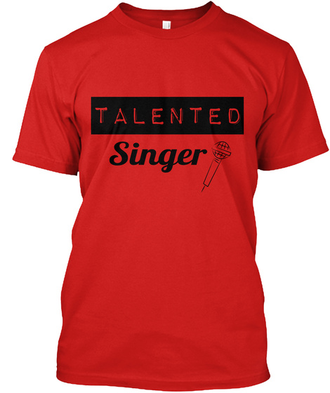 Talented Singer Red T-Shirt Front