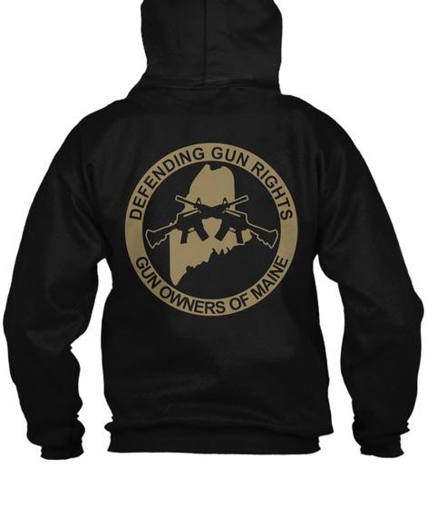Defending Gun Rights Gun Owners Of Maine Black T-Shirt Back