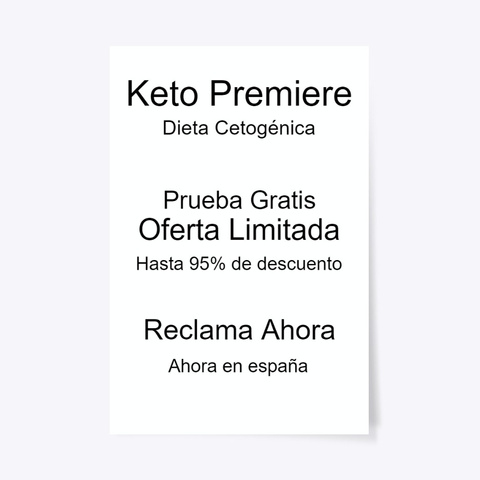 Keto Premiere Opiniones | Comprar Donde! Standard T-Shirt Front