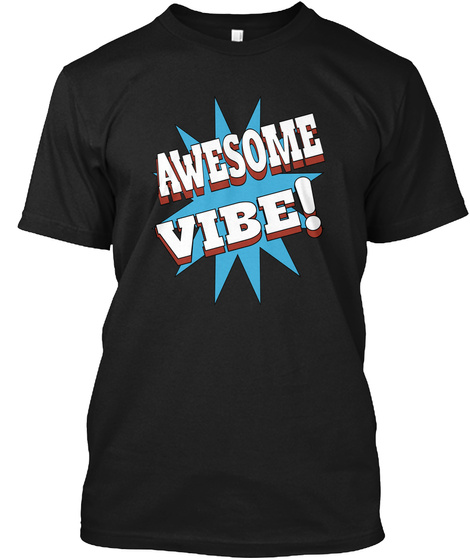 Awesome Vibe Black T-Shirt Front